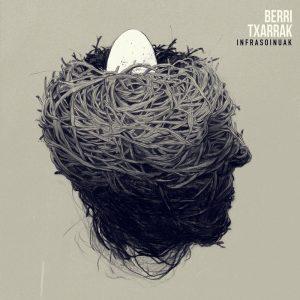 Berri Txarrak LP (2017)