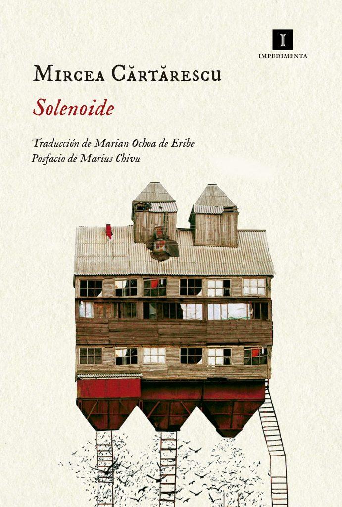 """""""Solenoide"""", Mircea Cărtărescu (Impediementa), el mejor libro de 2017"""