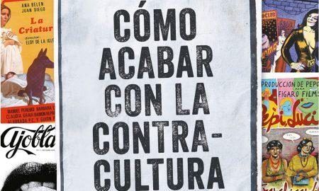 """Libro """"Cómo acabar con la contracultura"""","""