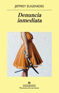 """""""Denuncia inmediata"""", librio de Eugenides"""