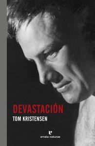 """""""Devastación"""", libro de Tom Kistensen"""