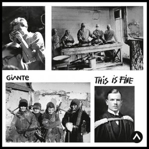 Giante – This Is Fine (2018)