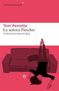 La señora Fletcher (Libros del Asteroide, 2018)