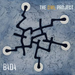 The Owl Project - Bada (2018)