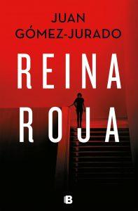 """""""Reina roja"""", libro de Juan Gómez-Jurado"""