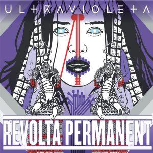 Revolta Permanent - Ultravioleta