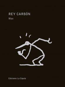 """Portada de """"Rey Carbón"""""""