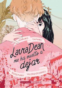 """Laura Dean me ha vuelto a dejar"""