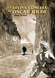 """La Divina Comedia de Oscar Wilde"", de Javier de Isusi"